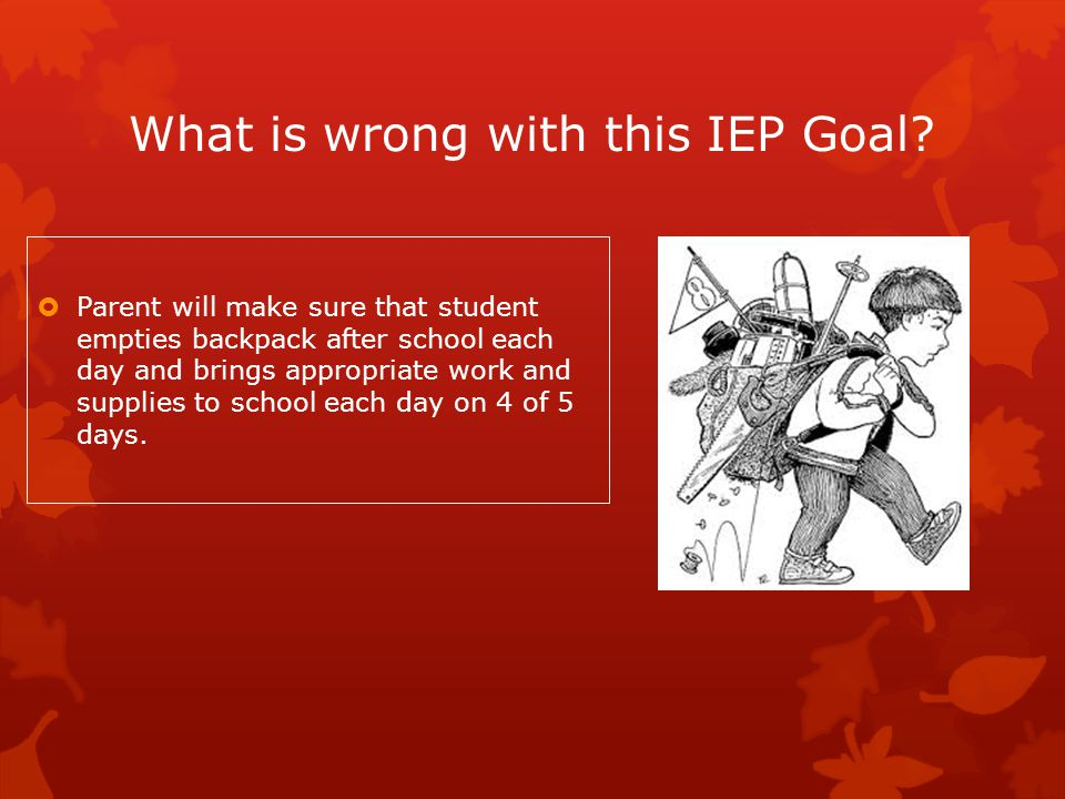 What is wrong with this IEP Goal