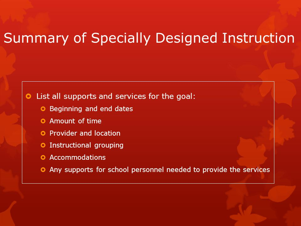 Summary of Specially Designed Instruction