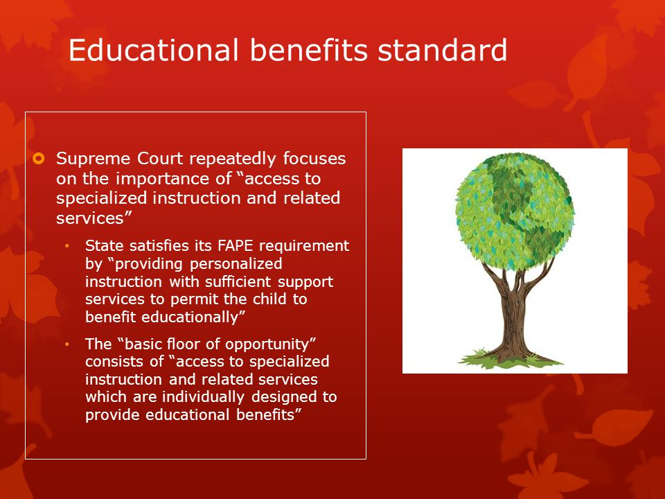 Educational benefits standard