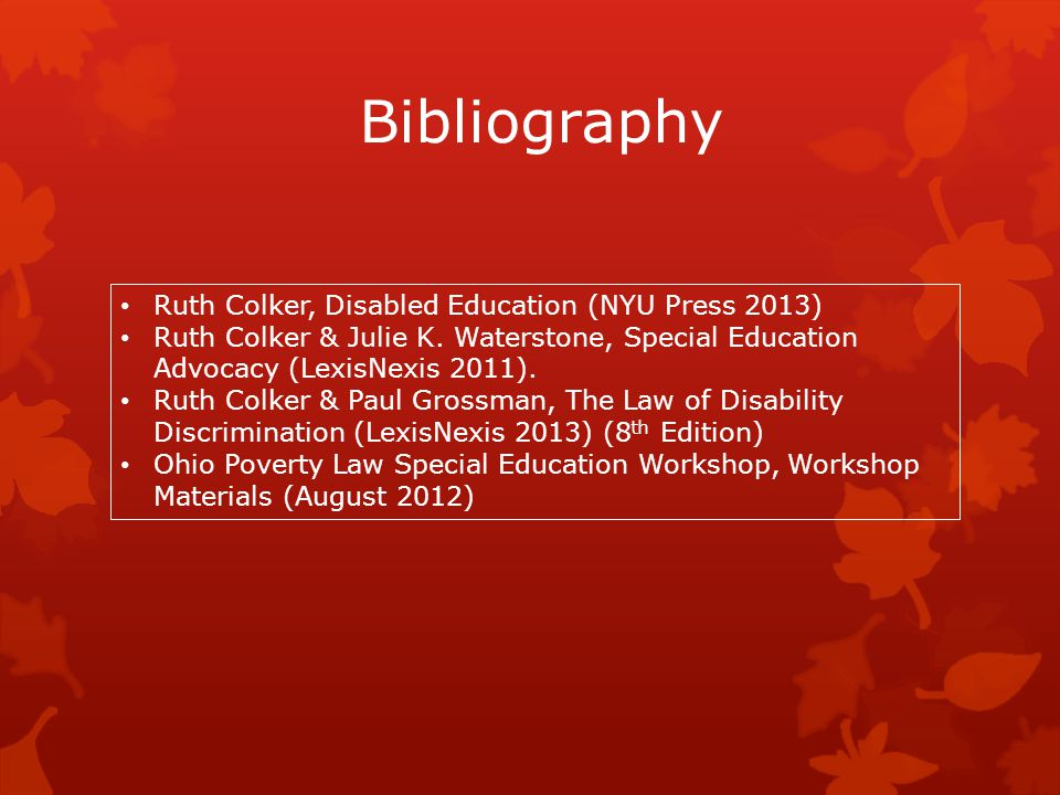 Bibliography Ruth Colker, Disabled Education (NYU Press 2013)