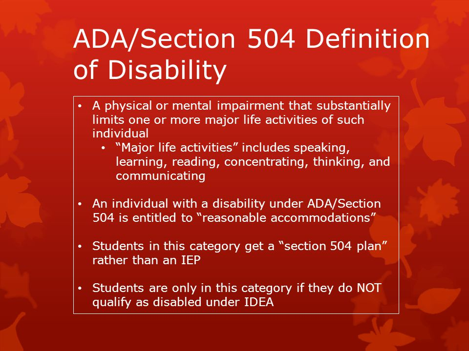 ADA/Section 504 Definition of Disability