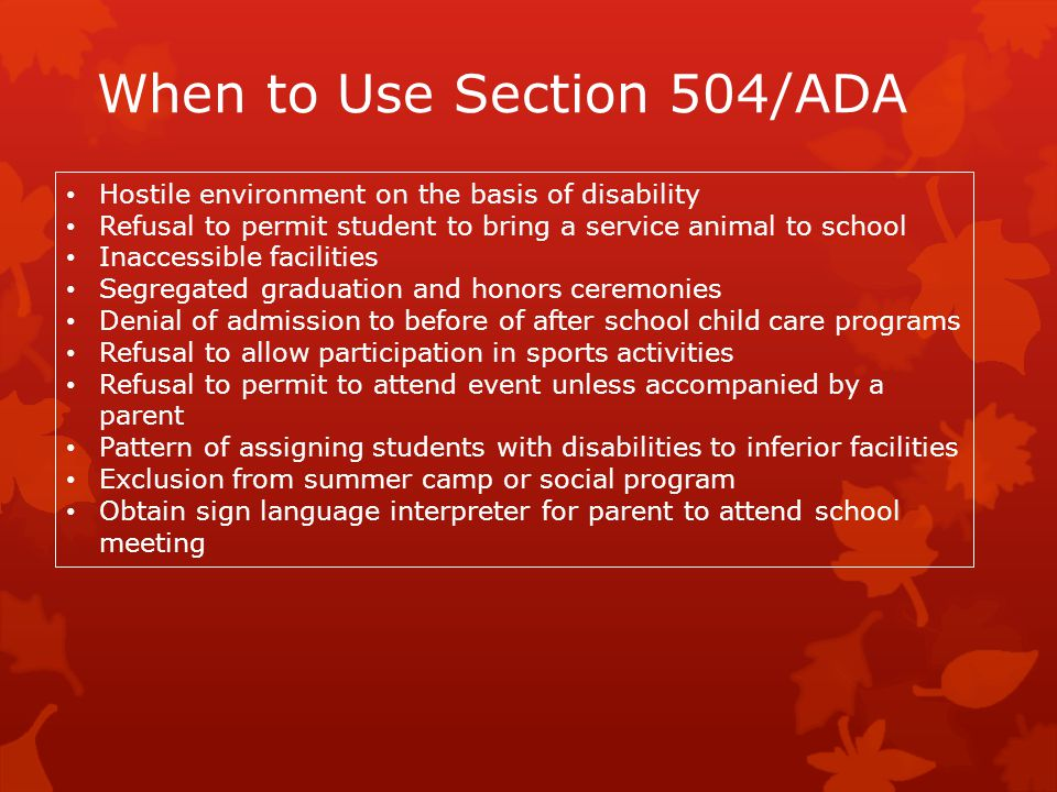 When to Use Section 504/ADA