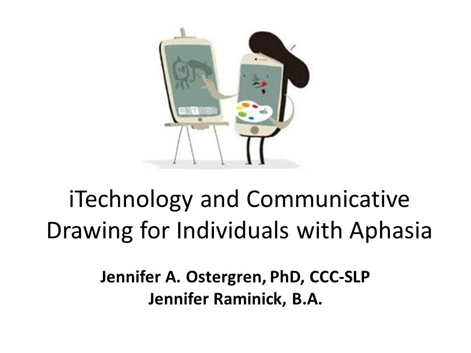iTechnology and Communicative Drawing for Individuals with Aphasia