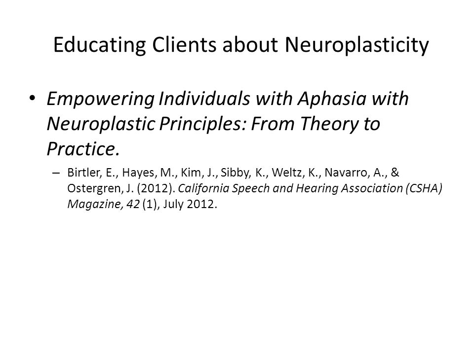 Educating Clients about Neuroplasticity