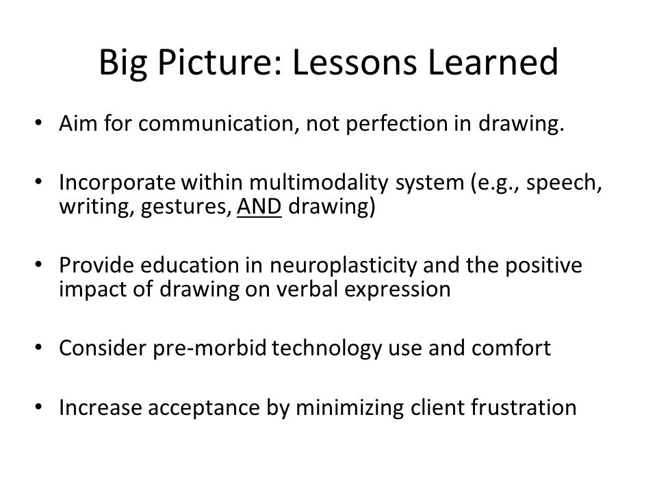 Big Picture: Lessons Learned