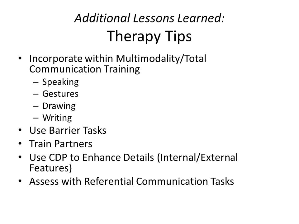 Additional Lessons Learned: Therapy Tips