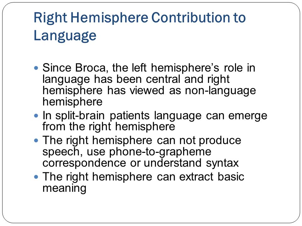 Right Hemisphere Contribution to Language