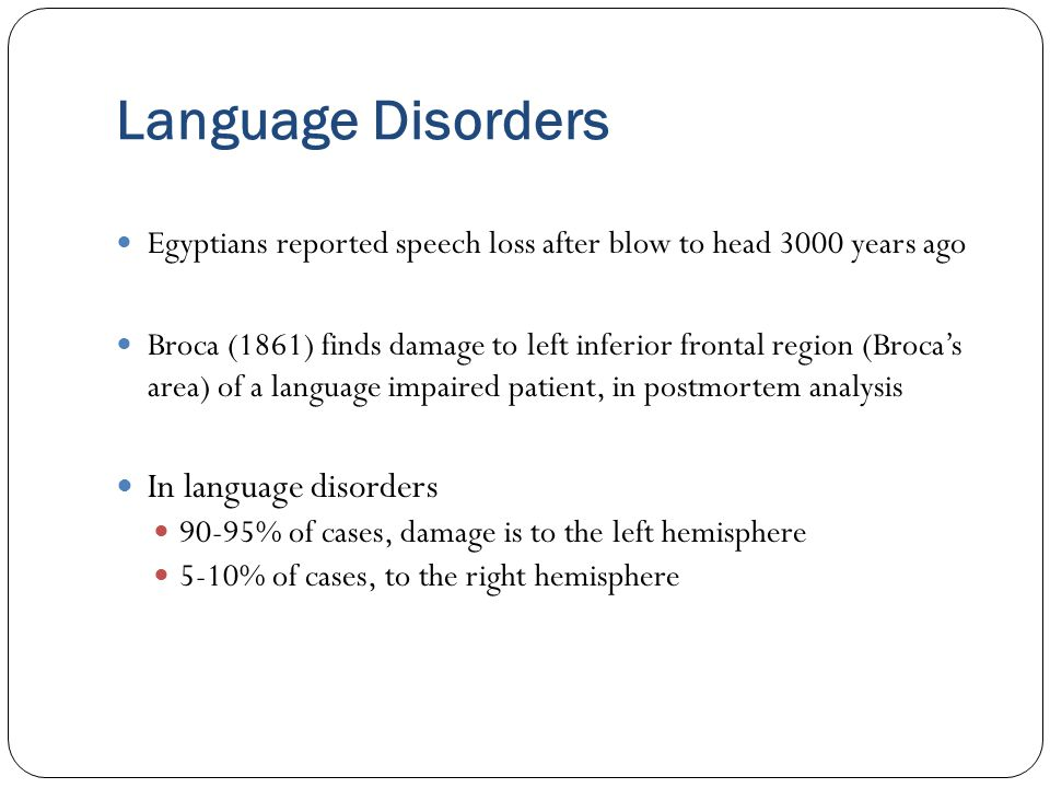 Language Disorders In language disorders