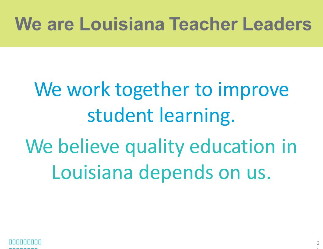 We are Louisiana Teacher Leaders