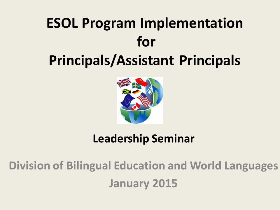 ESOL Program Implementation for Principals/Assistant Principals