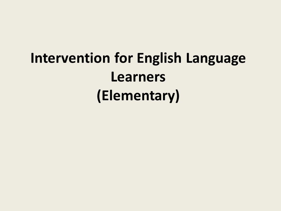 Intervention for English Language Learners (Elementary)