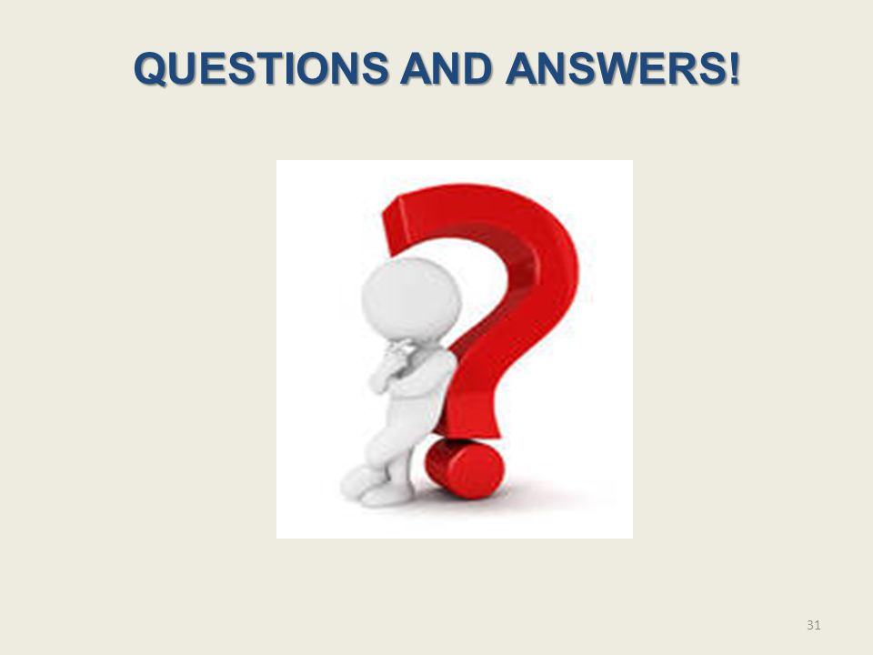 QUESTIONS AND ANSWERS!