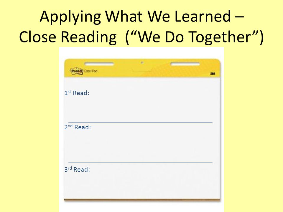Applying What We Learned – Close Reading ( We Do Together )