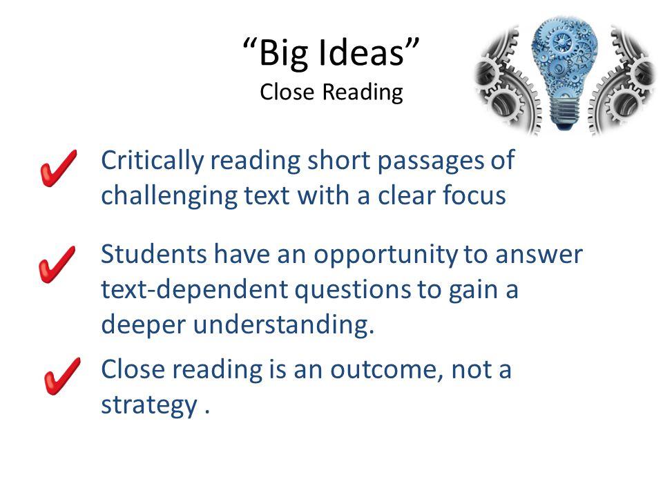 Big Ideas Close Reading