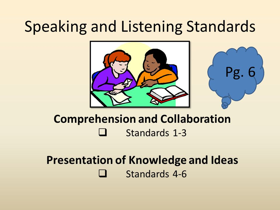 Speaking and Listening Standards