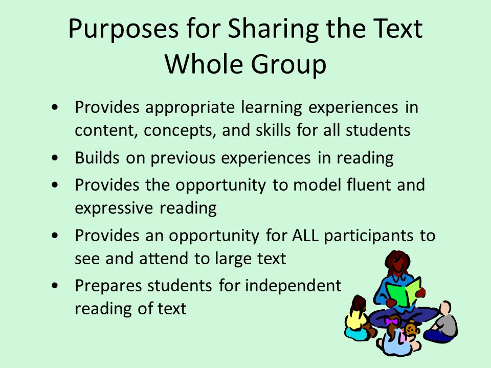 Purposes for Sharing the Text Whole Group