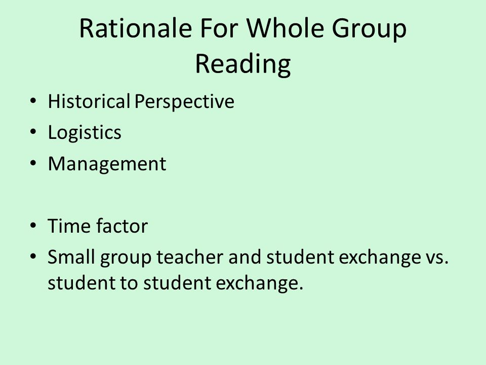 Rationale For Whole Group Reading