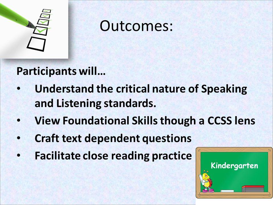 Outcomes: Participants will…