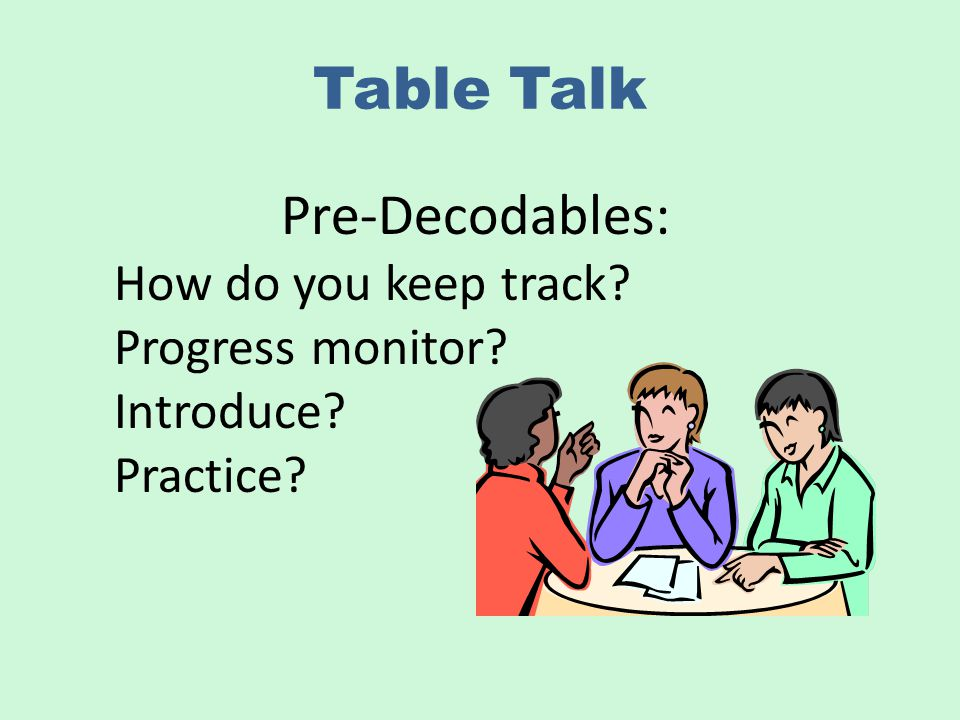 Table Talk Pre-Decodables: How do you keep track Progress monitor