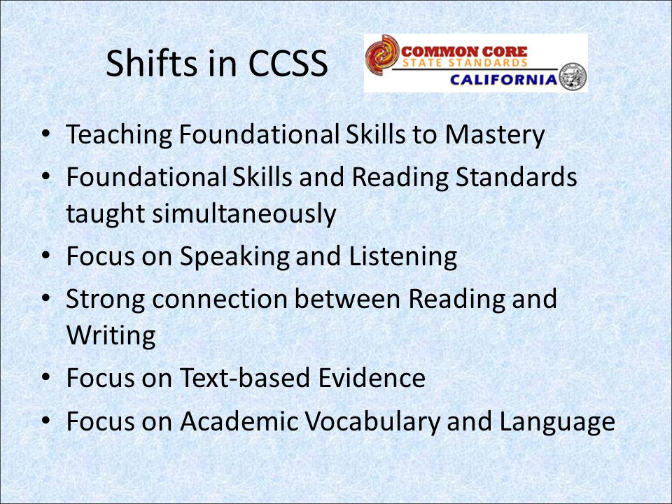 Shifts in CCSS Teaching Foundational Skills to Mastery