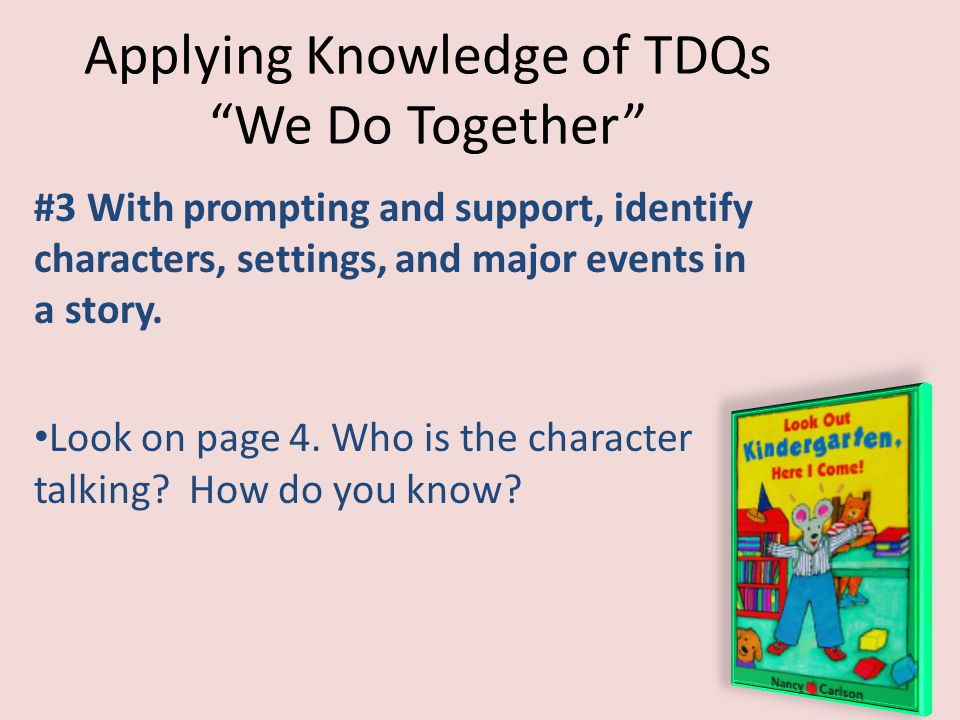 Applying Knowledge of TDQs We Do Together