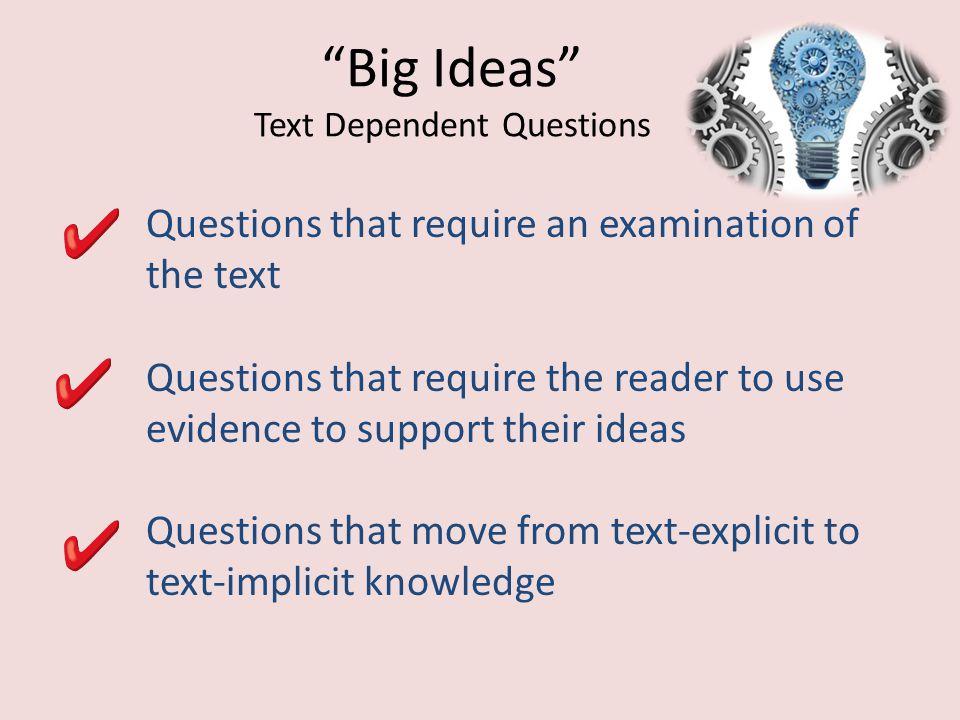Big Ideas Text Dependent Questions