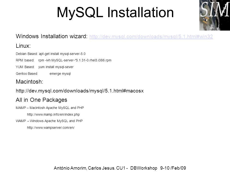 MySQL Installation Windows Installation wizard: http://dev.mysql.com/downloads/mysql/5.1.html#win32.