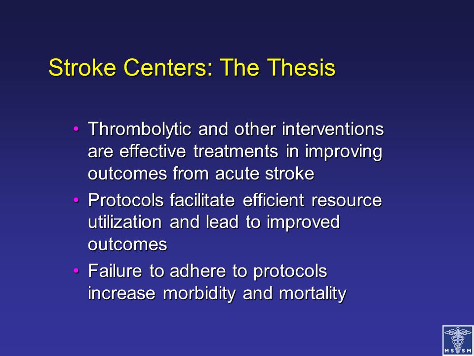 Stroke Centers: The Thesis