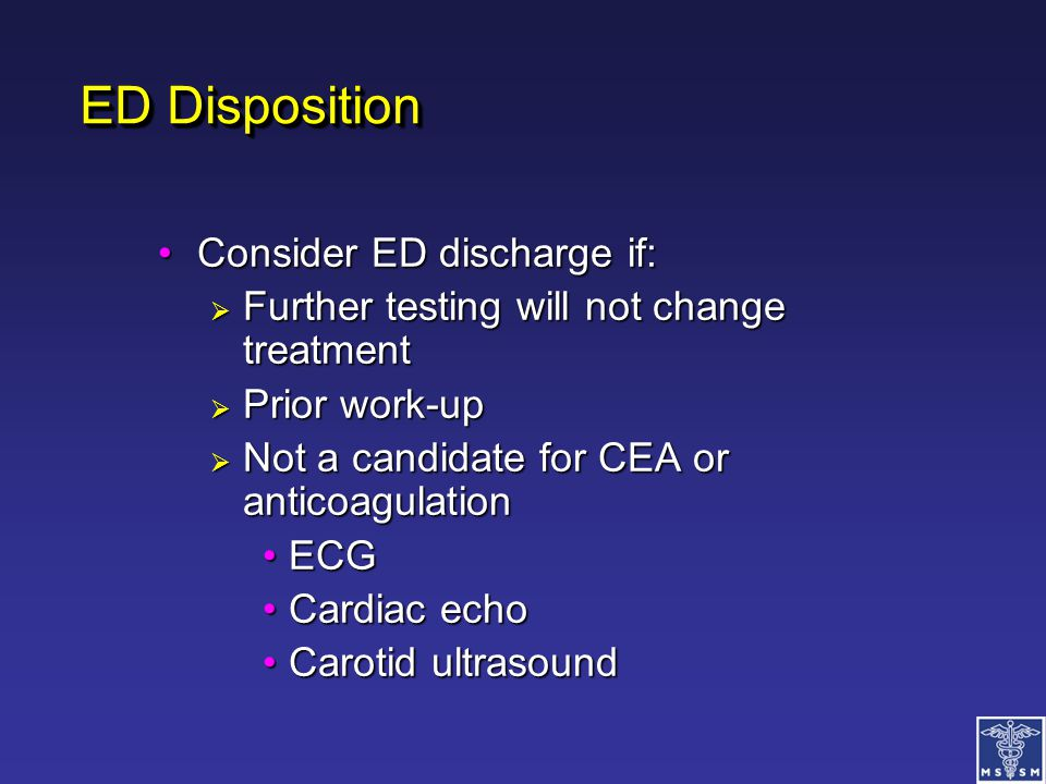 ED Disposition Consider ED discharge if: