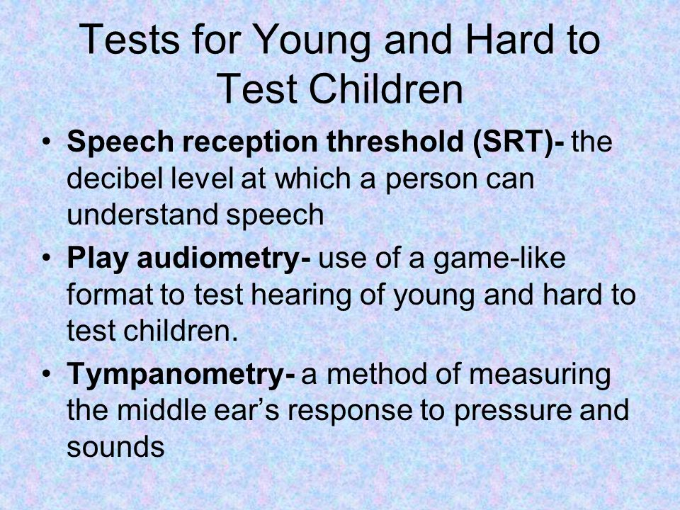 Tests for Young and Hard to Test Children