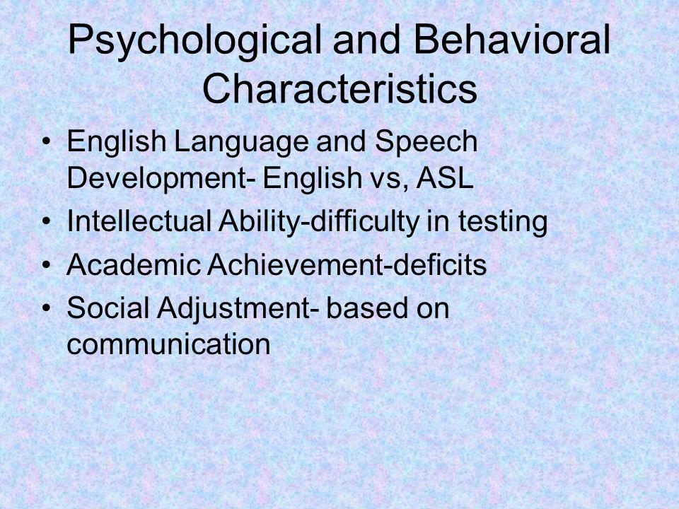 Psychological and Behavioral Characteristics