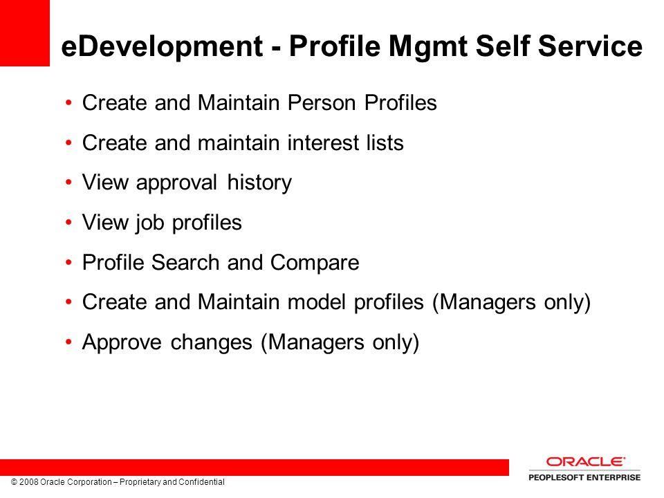 eDevelopment - Profile Mgmt Self Service