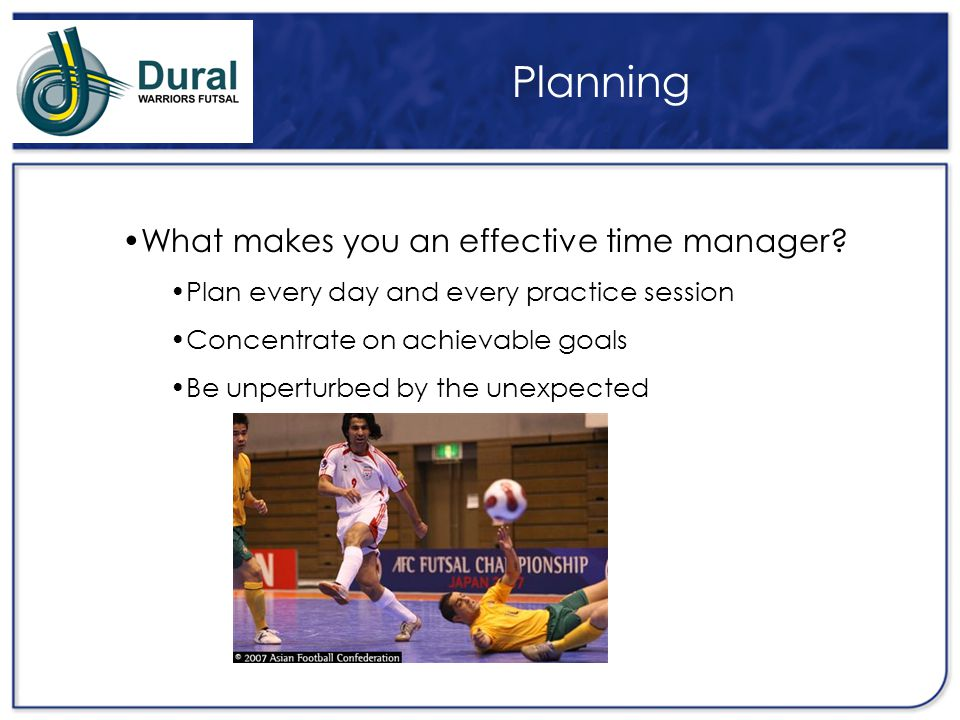 Planning What makes you an effective time manager