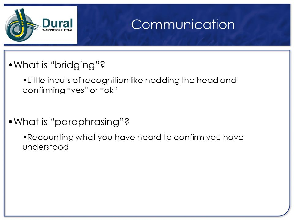 Communication What is bridging What is paraphrasing