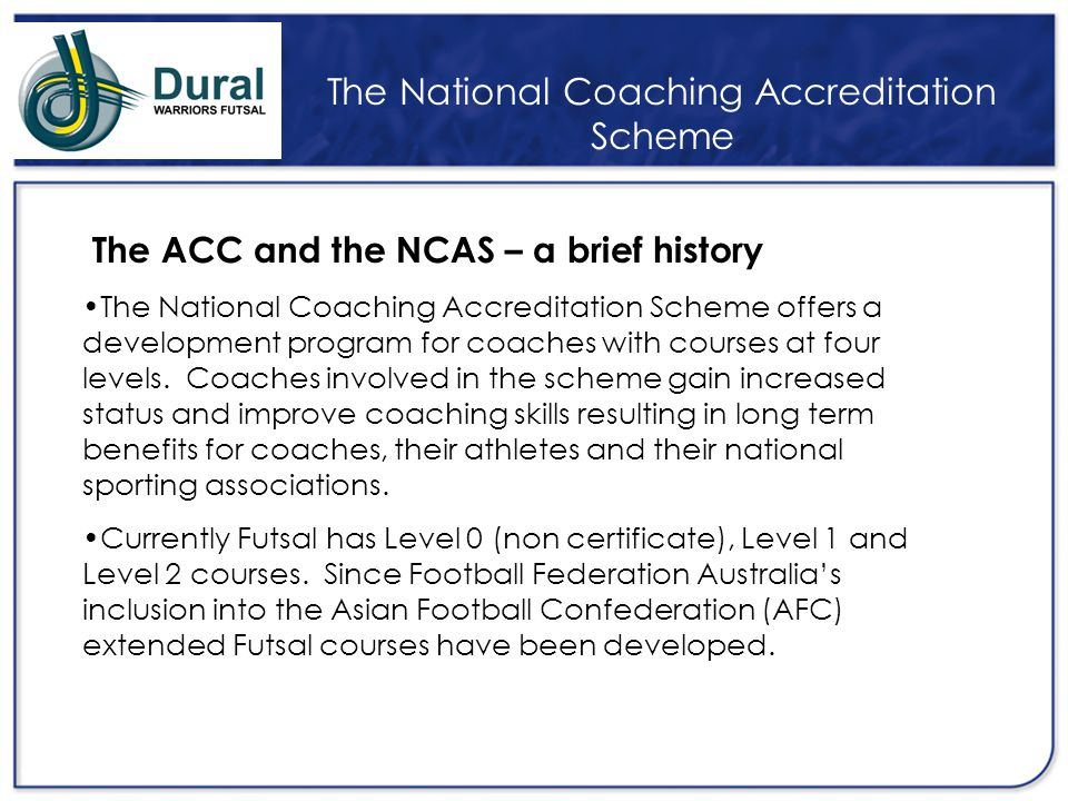 The National Coaching Accreditation Scheme