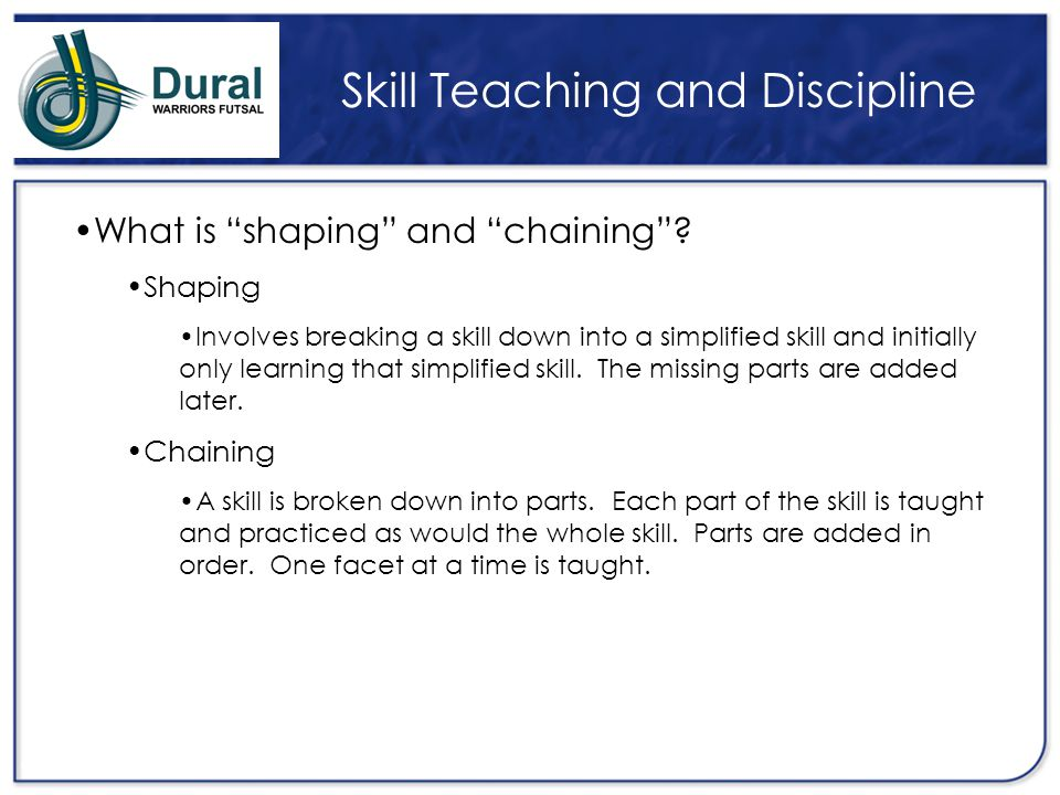 Skill Teaching and Discipline
