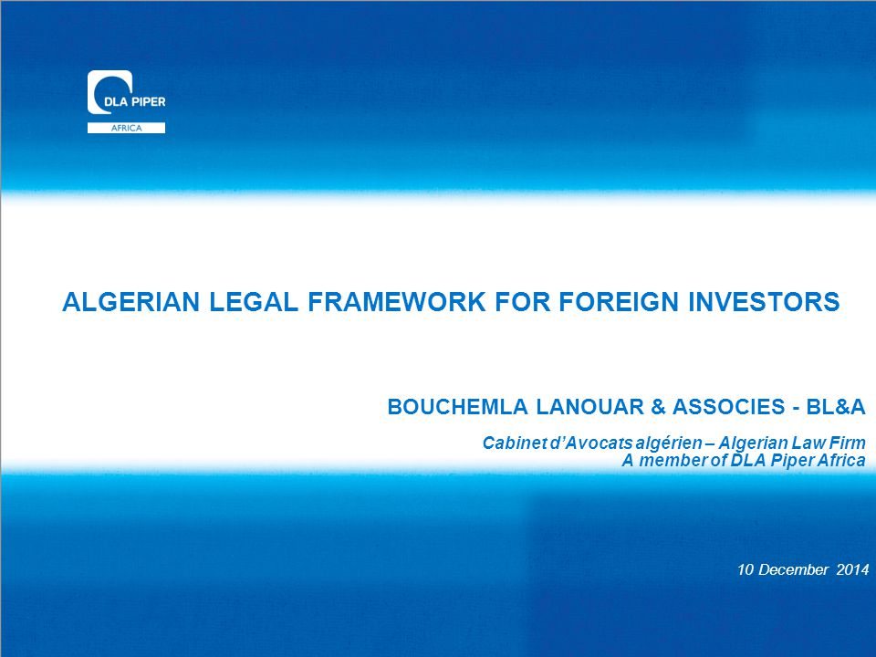 ALGERIAN LEGAL FRAMEWORK FOR FOREIGN INVESTORS