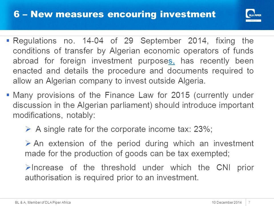 6 – New measures encouring investment