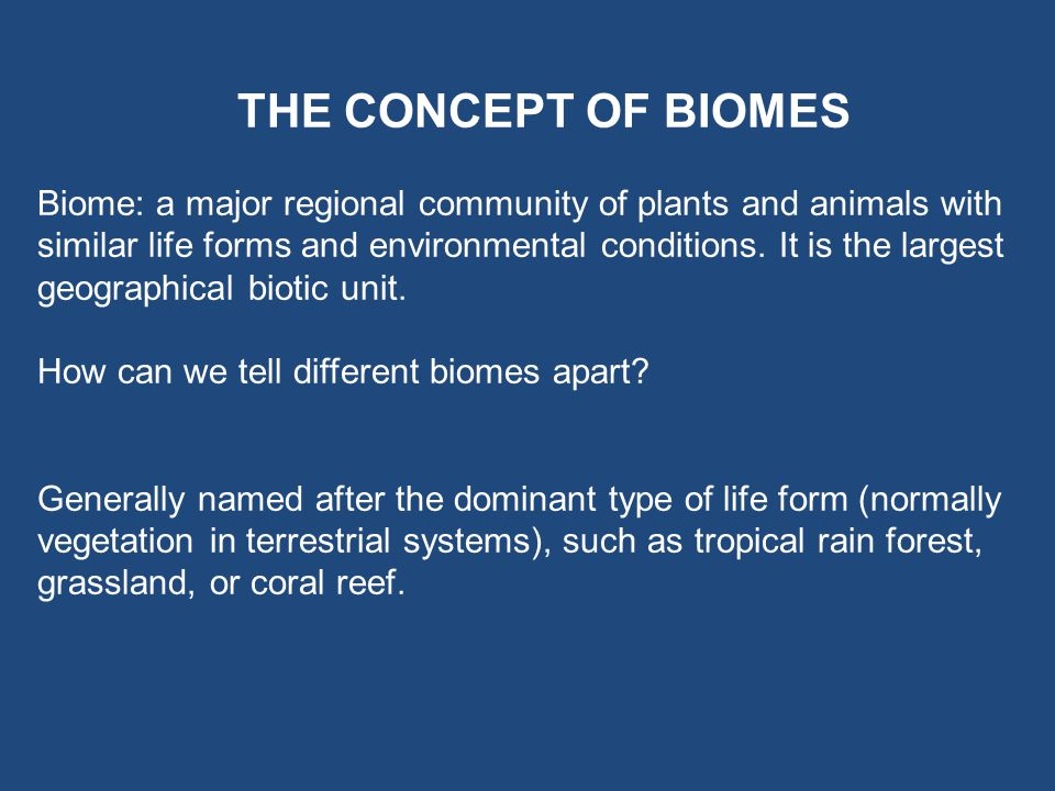 How can we tell different biomes apart