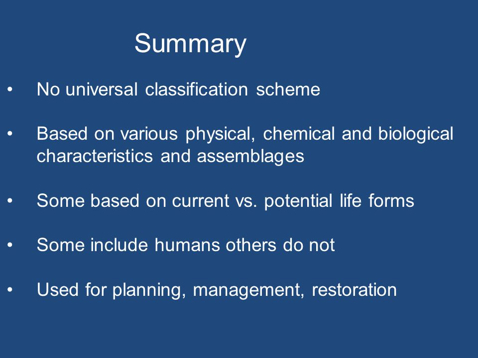 No universal classification scheme