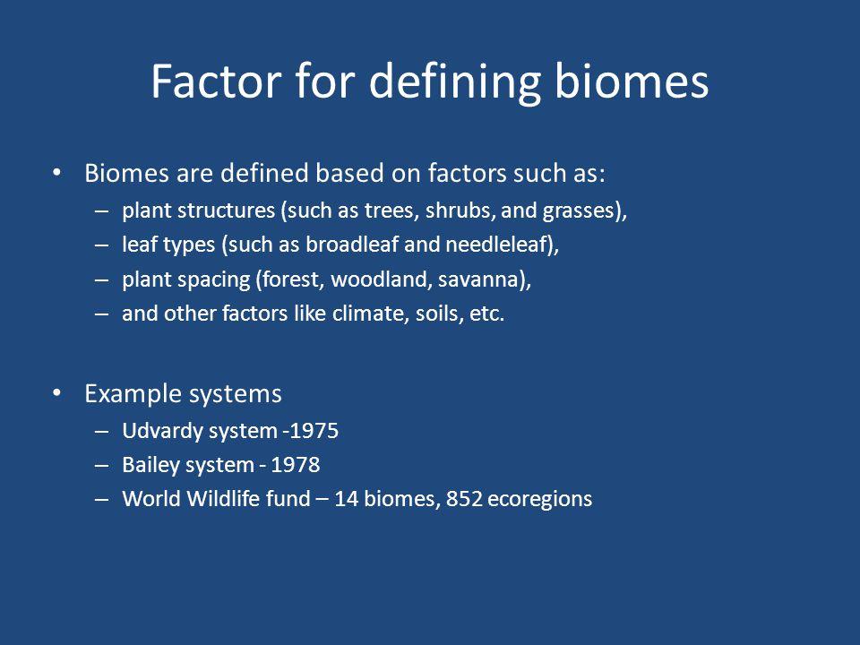 Factor for defining biomes