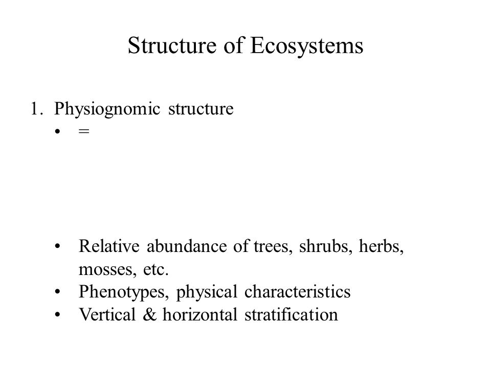 Structure of Ecosystems