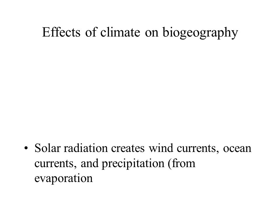 Effects of climate on biogeography