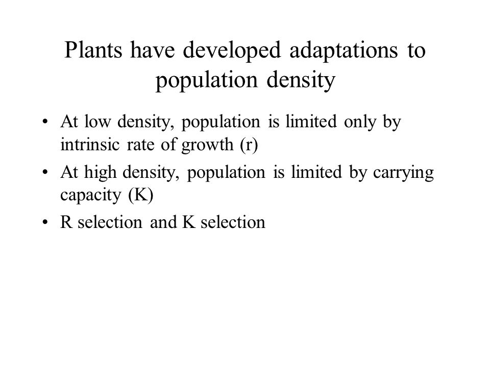 Plants have developed adaptations to population density
