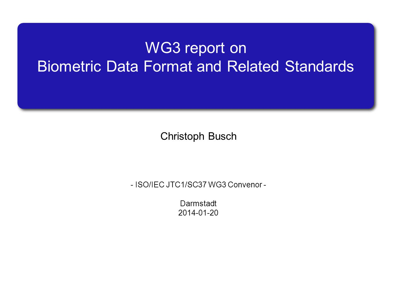 WG3 report on Biometric Data Format and Related Standards
