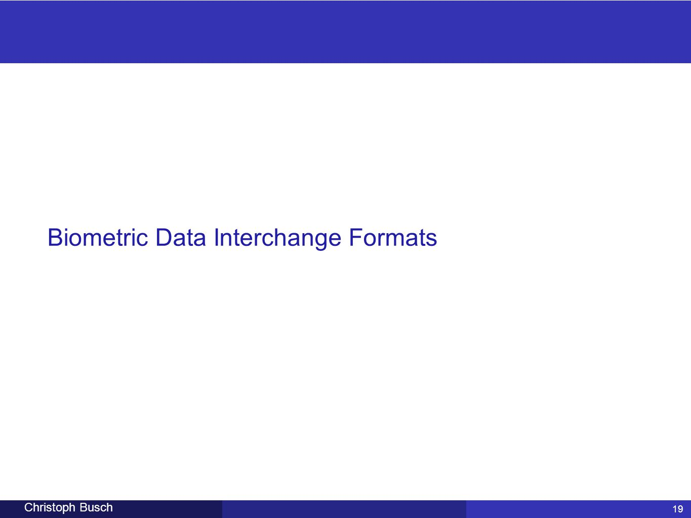 Biometric Data Interchange Formats