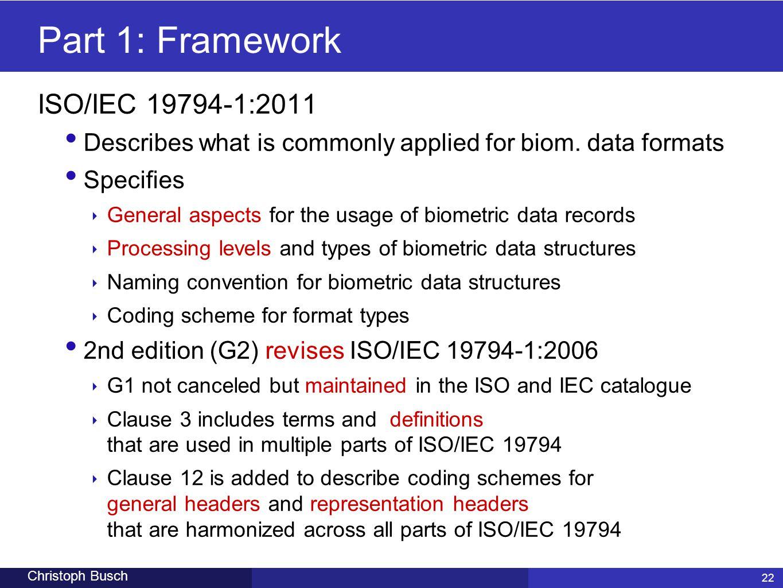 Part 1: Framework ISO/IEC 19794-1:2011