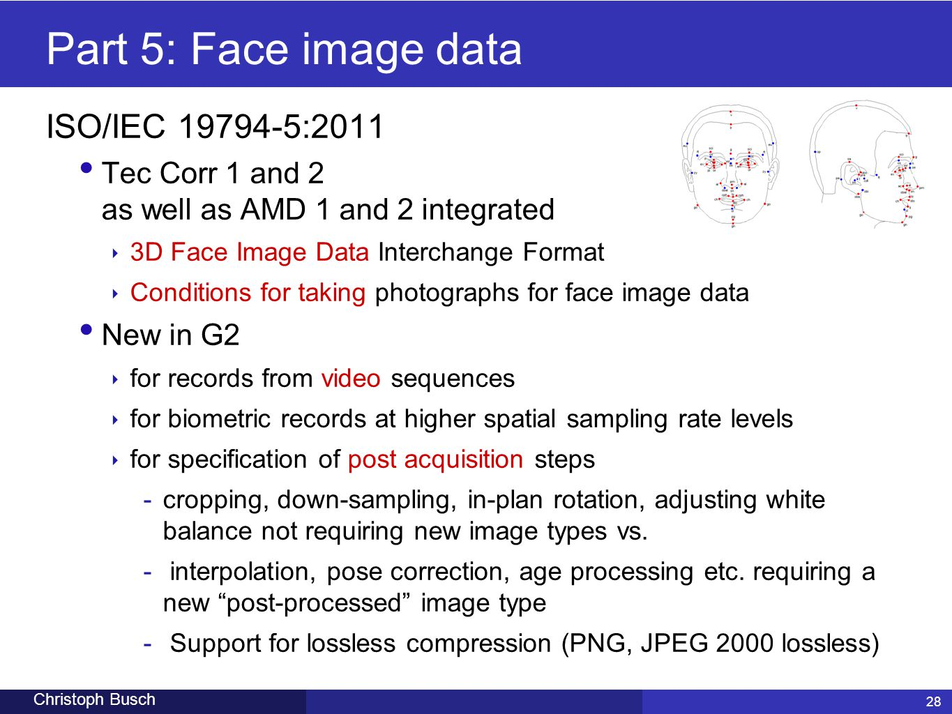 Part 5: Face image data ISO/IEC 19794-5:2011