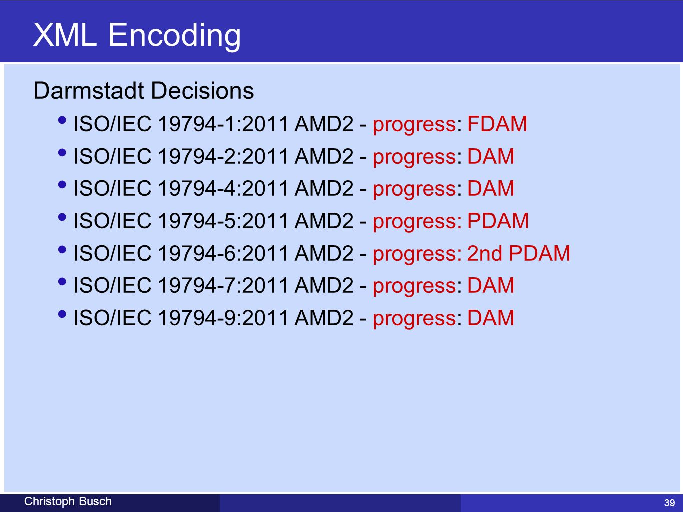XML Encoding Darmstadt Decisions
