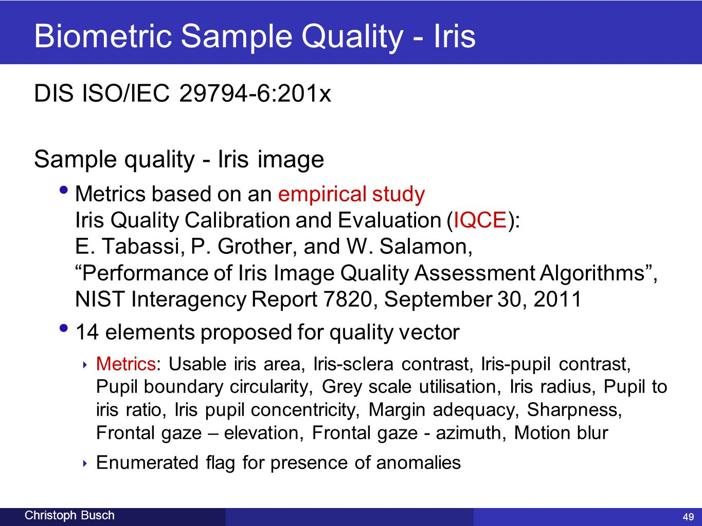 Biometric Sample Quality - Iris